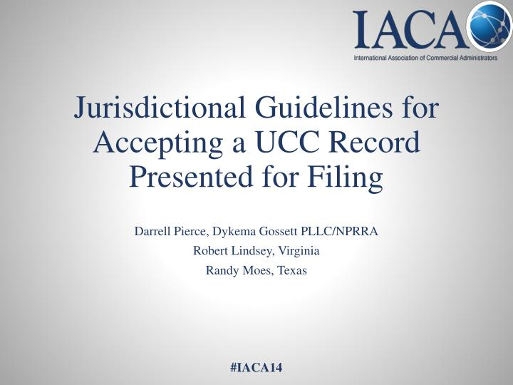 jurisdictional guidelines for accepting a ucc record presented for filing