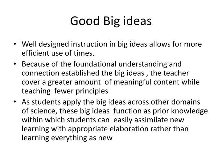 Good Big ideas