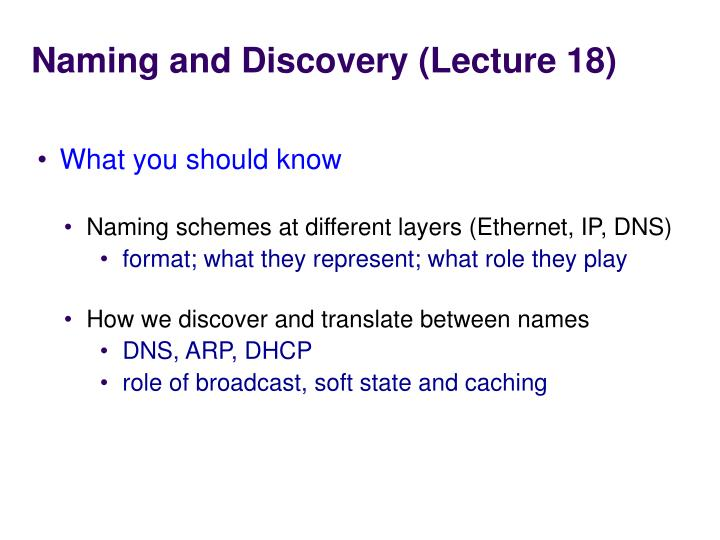 Naming and Discovery (Lecture 18)