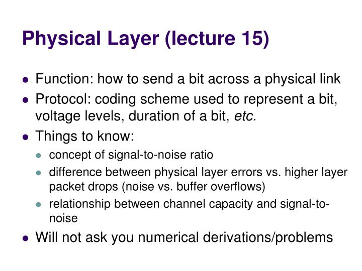 Physical Layer (lecture 15)