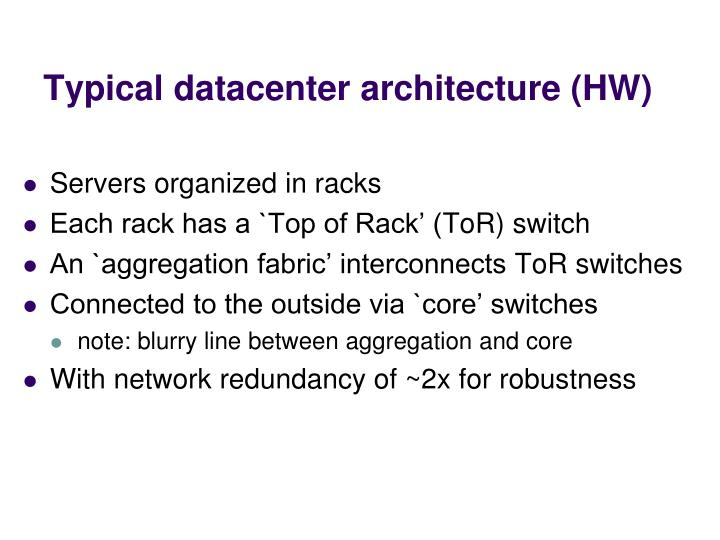 Typical datacenter architecture (HW)