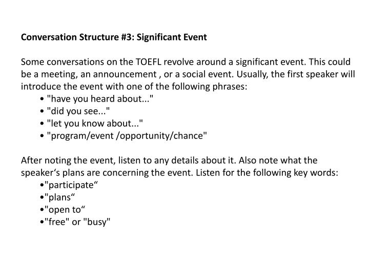Conversation Structure #3: Significant Event