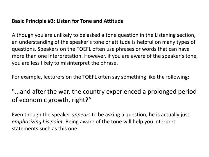 Basic Principle #3: Listen for Tone and Attitude