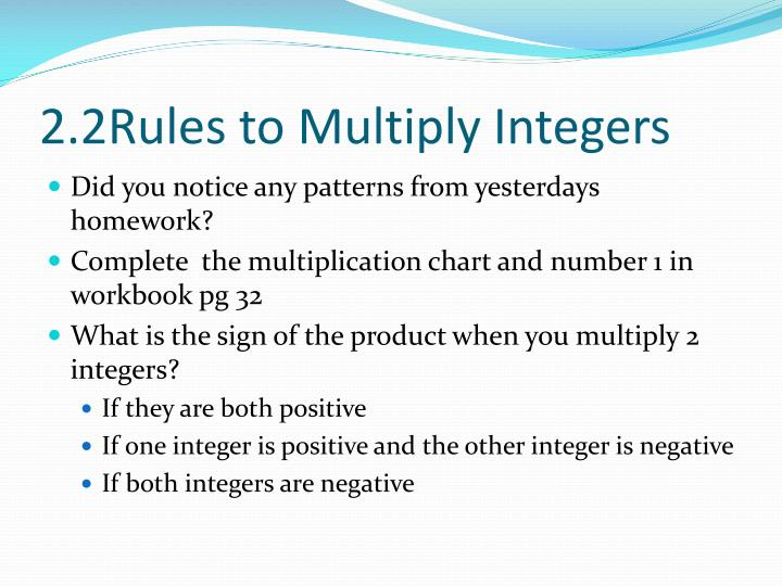 2.2Rules to Multiply Integers