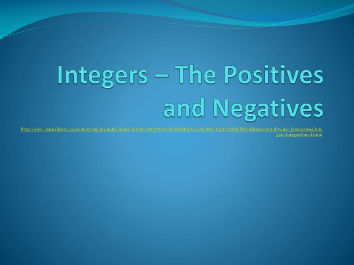 integers the positives and negatives