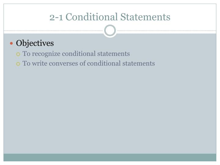 2-1 Conditional Statements