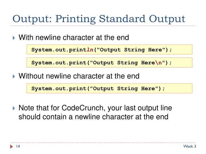 Output: Printing Standard Output