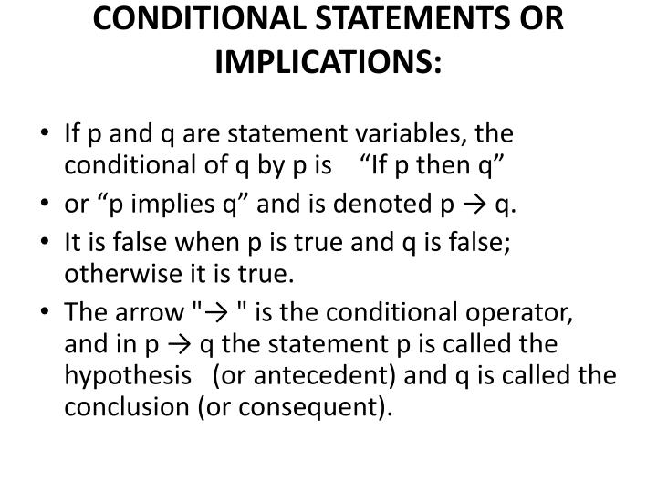 CONDITIONAL STATEMENTS OR IMPLICATIONS: