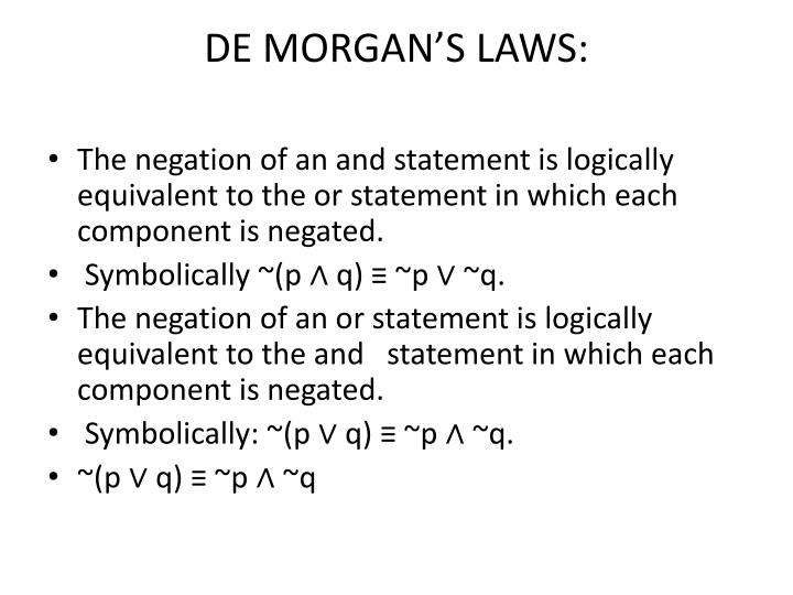 DE MORGAN'S LAWS: