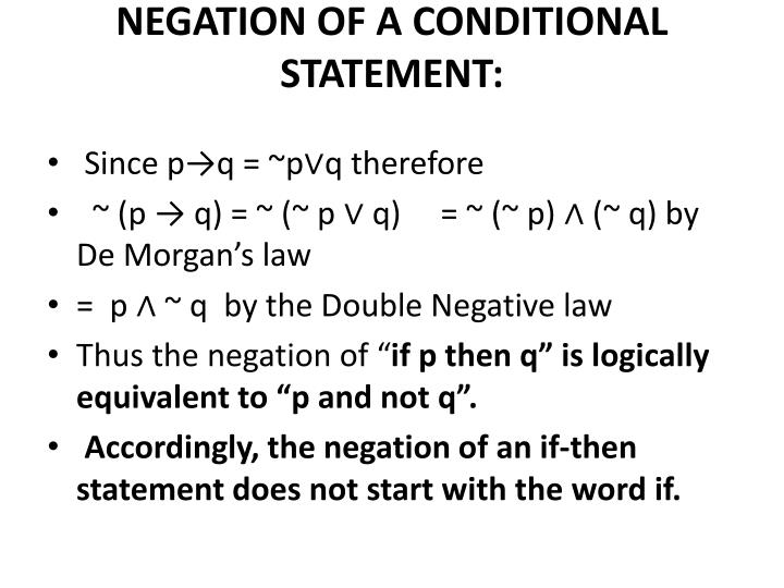 NEGATION OF A CONDITIONAL STATEMENT: