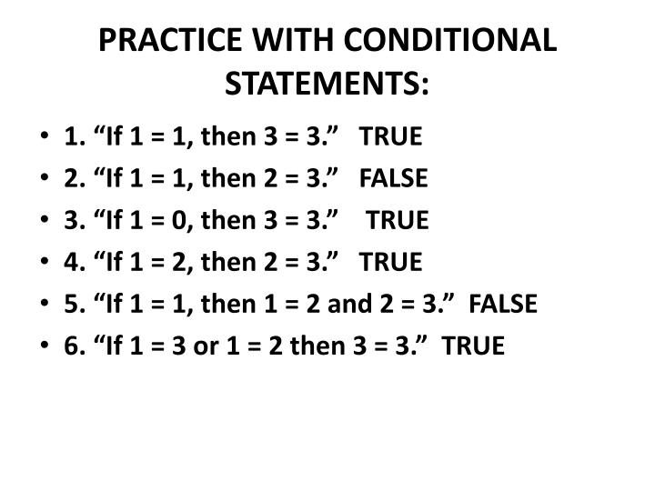PRACTICE WITH CONDITIONAL STATEMENTS: