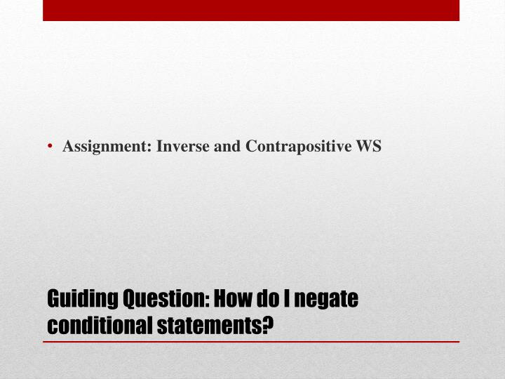 Assignment: Inverse and Contrapositive WS