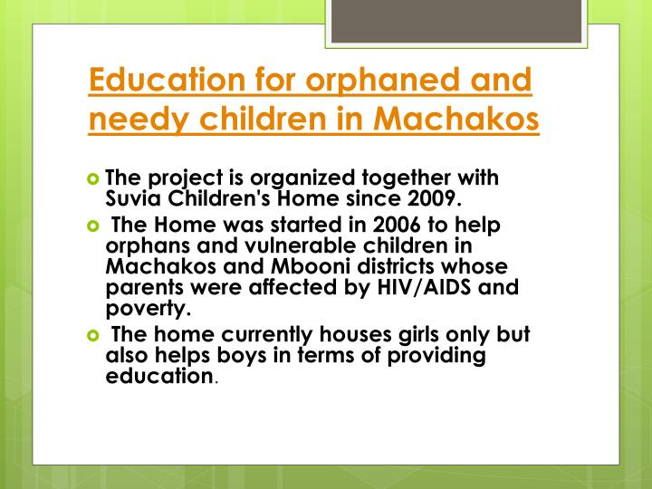 Education for orphaned and needy children in