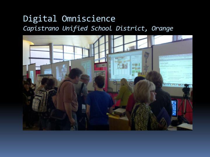 Digital Omniscience