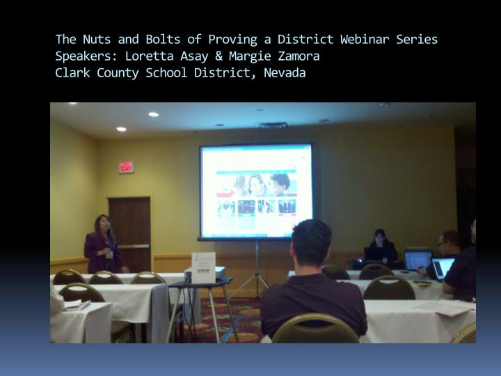 The Nuts and Bolts of Proving a District Webinar Series