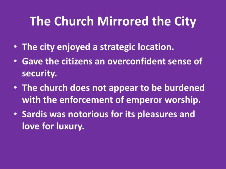 The Church Mirrored the City