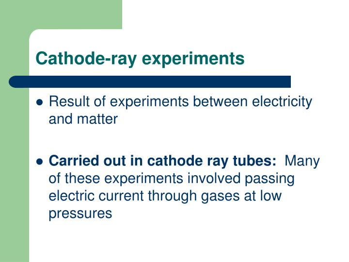 Cathode-ray experiments