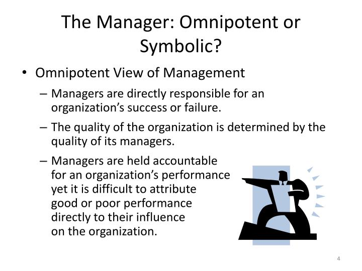 The Manager: Omnipotent or Symbolic?