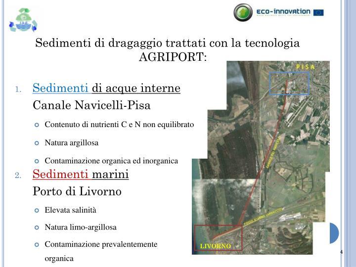 Sedimenti di dragaggio trattati con la tecnologia AGRIPORT: