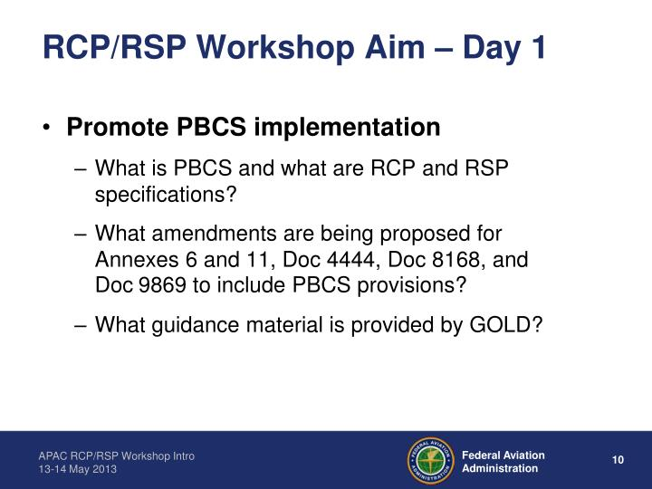 RCP/RSP Workshop Aim – Day 1