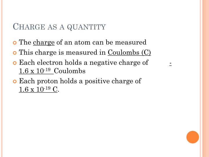 Charge as a quantity