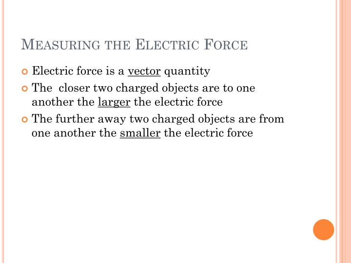 Measuring the Electric Force