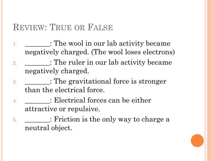 Review: True or False
