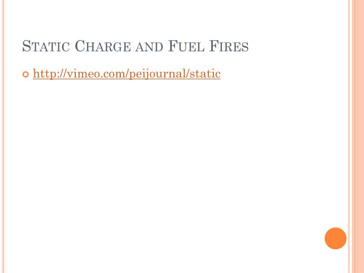 Static Charge and Fuel Fires