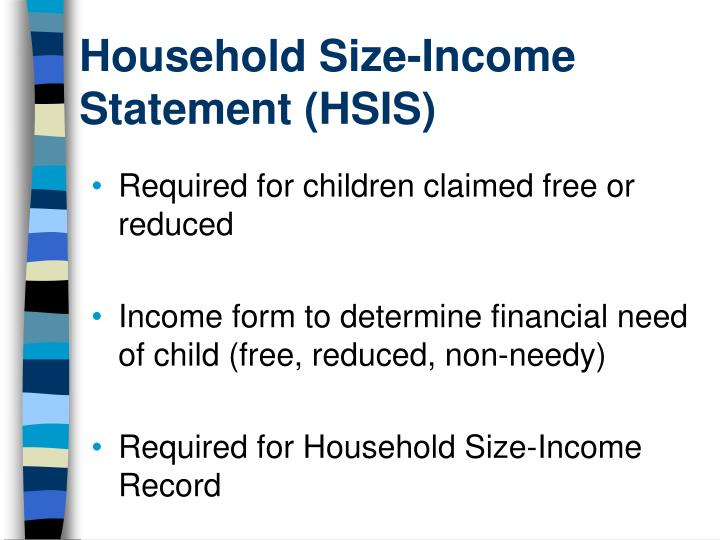 Household size income statement hsis