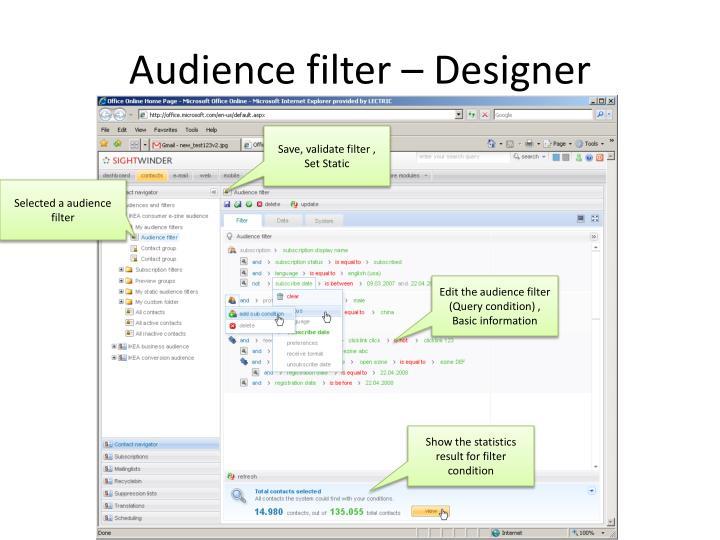 Audience filter – Designer