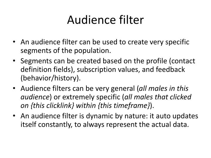 Audience filter