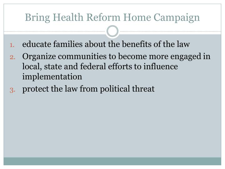 Bring Health Reform Home Campaign