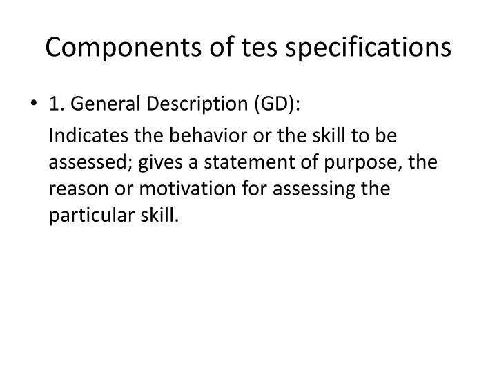 Components of tes specifications