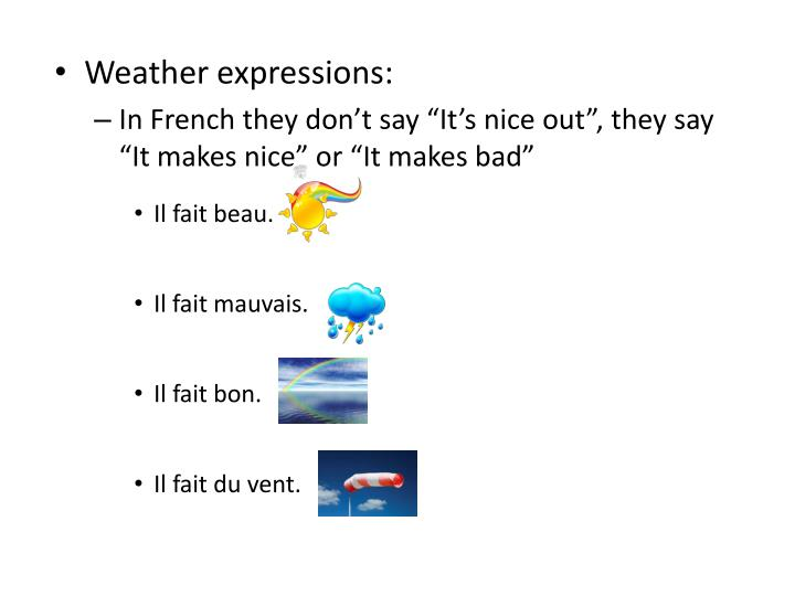 Weather expressions:
