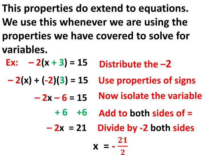 This properties do extend to equations.