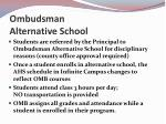ombudsman alternative school