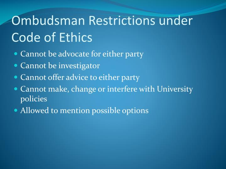 Ombudsman Restrictions under Code of Ethics