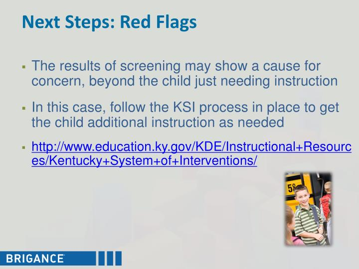 Next Steps: Red Flags