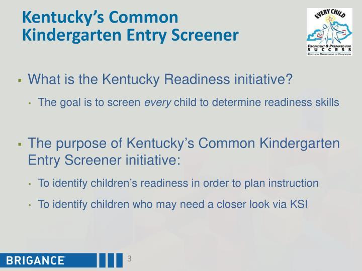 Kentucky's Common Kindergarten Entry Screener