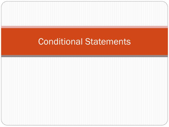 Conditional Statements