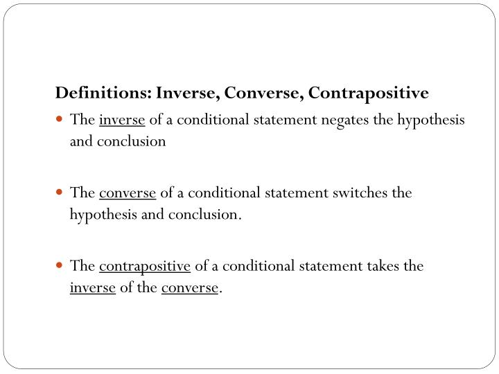 Definitions: Inverse, Converse, Contrapositive