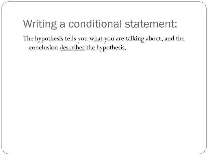 Writing a conditional statement: