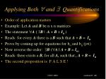 applying both and quantifications