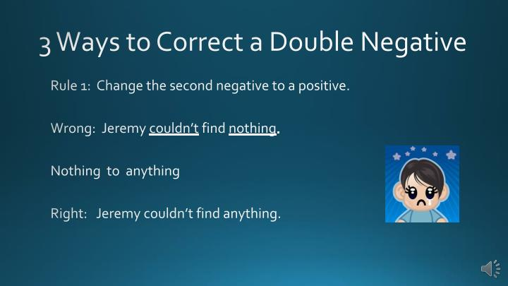 3 Ways to Correct a Double Negative