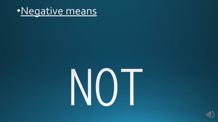 Negative means