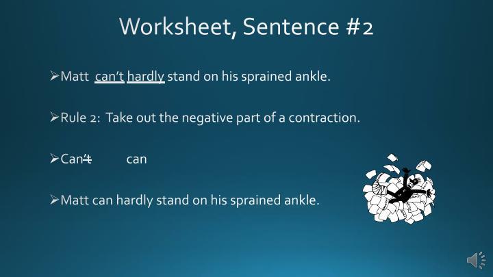 Worksheet, Sentence #2