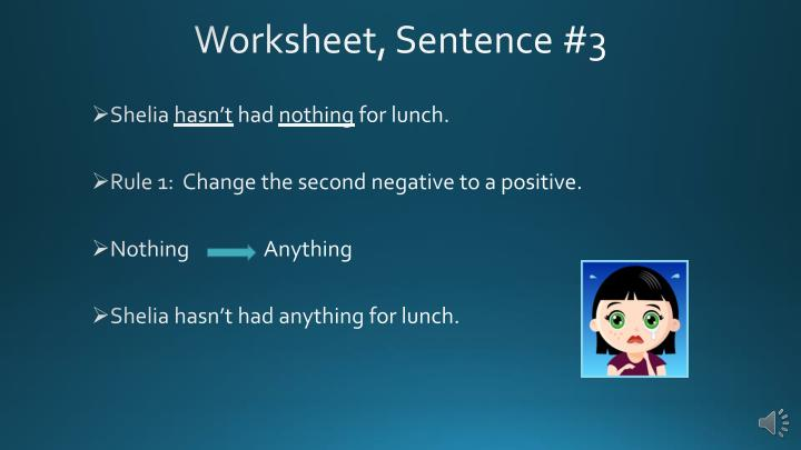 Worksheet, Sentence #3