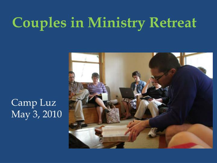 Couples in Ministry Retreat