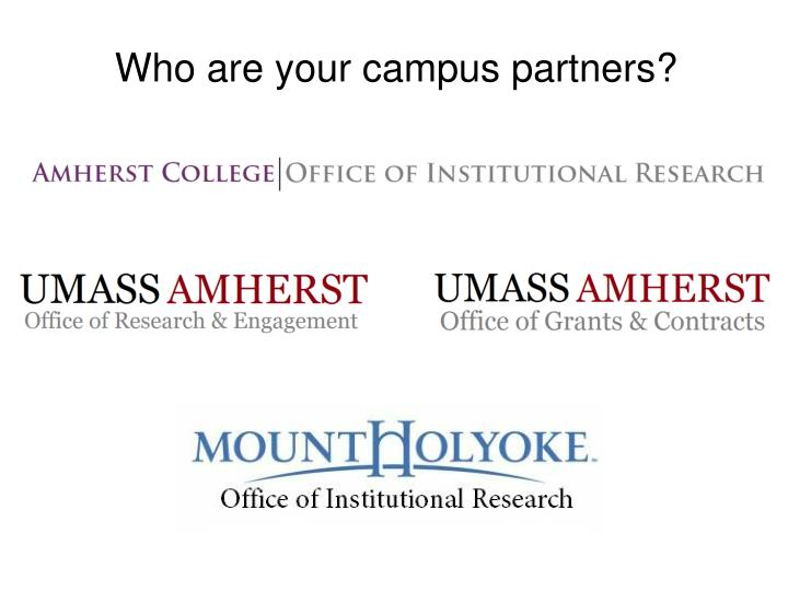 Who are your campus partners?