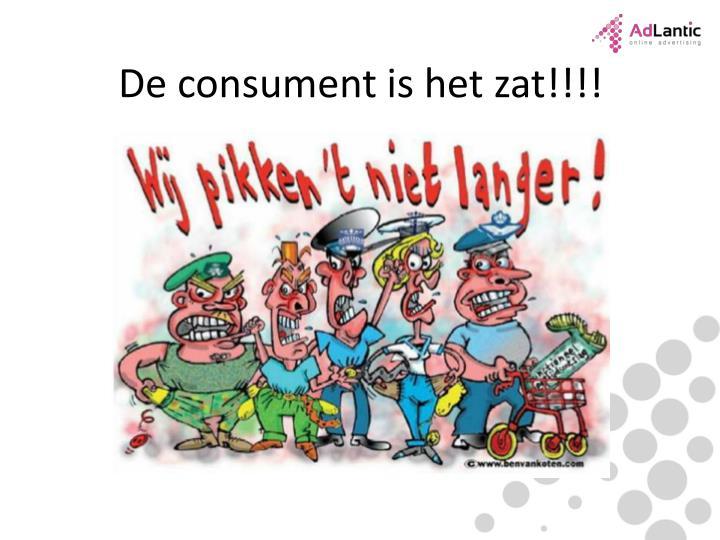 De consument is het zat!!!!